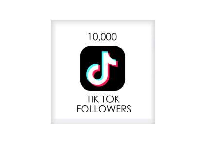 10,000 tik tok FOLLowers